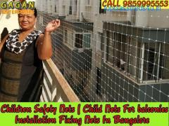 Gagan Children safety nets bangalore