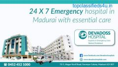 24*7 Emergency hospital in Madurai - Devadoss Multispeciality Hospital