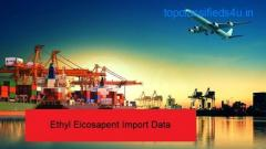 Ethyl Eicosapent Import Data: Make the Best Sales Prospects