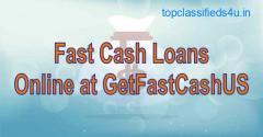 Fast Cash Loans Online |Get Fast Cash US
