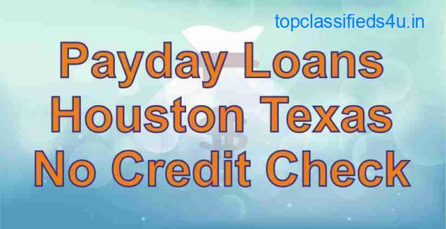 Payday Loans Houston Texas - No Credit Check   Get Fast Cash US