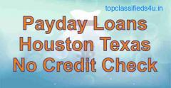 Payday Loans Houston Texas - No Credit Check | Get Fast Cash US