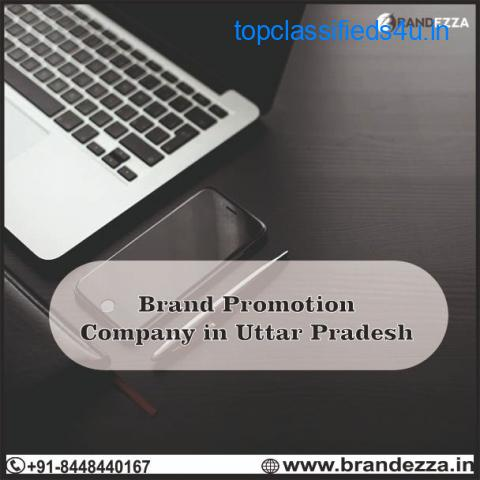 Find the best Brand promotion company in Uttar Pradesh