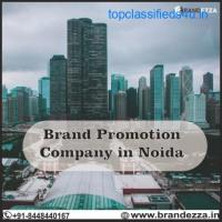 Choose us for best Brand promotion company in Noida