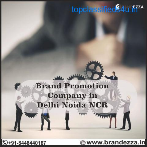 Get the best  Brand promotion service in Delhi Noida NCR