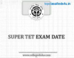 Super TET Exam Date 2021 | College Disha