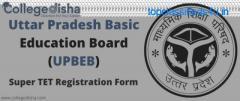 Super TET Registration Form | College Disha