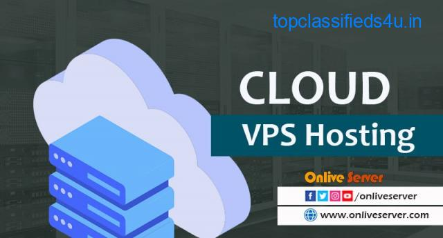 Make Your Business Visible with Cloud VPS Hosting - Onlive Server